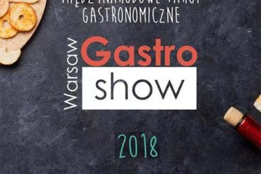 Nowy termin wydarzenia Warsaw Gastro Show 24-26 maj 2018